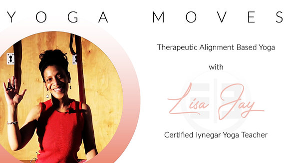 Yoga Moves with Lisa Jay S1E7 IYENGAR Premium Edition