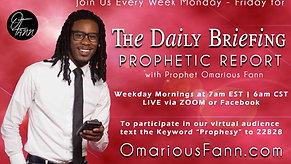 The Daily Briefing Prophetic Report 6-18-21