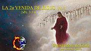 """""""La 2a Venida de Jesus prt. 2"""" (2 Pe. 3:1-10) por Juan N. Garcia"""