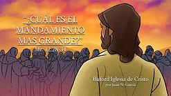 ¿Cual es el mandamiento mas grande? prt. 1 (Mr. 12:28-34) por Juan N. Garcia