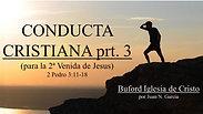 "6-28-20 ""La Conducta Cristiana prt. 3: para la 2a venida de Jesus"" (2 Pedro 3:11-18) por Juan N. Garcia"