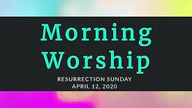 Resurrection Sunday 04.12.2020