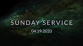 Morning Worship 04.19.2020