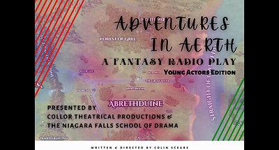 Adventures in Aerth Young Actors Edition