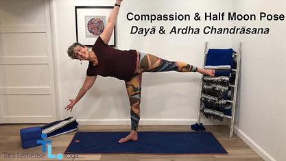 Compassion & Half Moon Pose