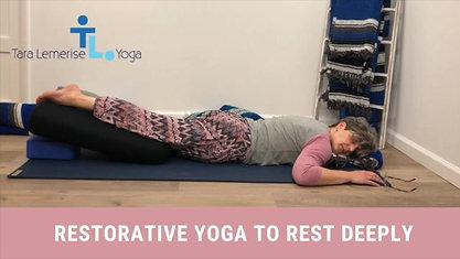 Restorative Yoga to Rest Deeply