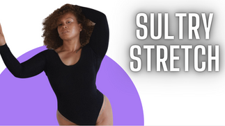SULTRY STRETCH