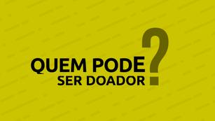 TV CCR | QUEM PODE SER DOADOR
