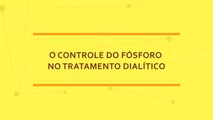 TV CCR | CONTROLE DE FÓSFORO