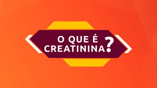 TV CCR | O QUE É CREATININA