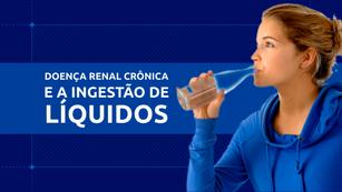 TV CCR | INGESTÃO DE LÍQUIDOS