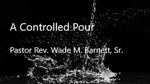 A Controlled Pour