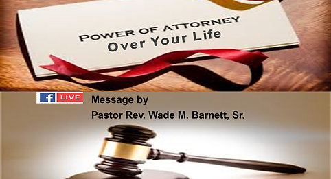 The Power of Attorney Over Your Life