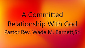 A Committed Relationship with God