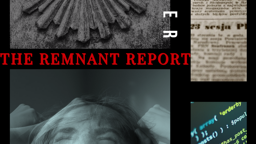 THE REMNANT REPORT