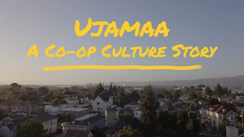 Ujamaa: A Co-Op Culture Story