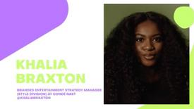 Khalia Braxton (Branded Entertainment Strategy Manager)