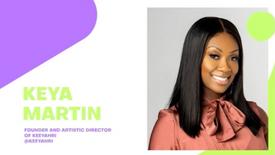 Keya Martin (Founder & Artistic Director)