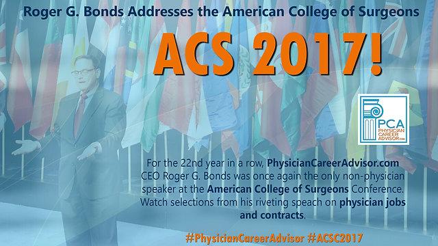 Roger G. Bonds Addresses the American College of Surgeons (ACS)