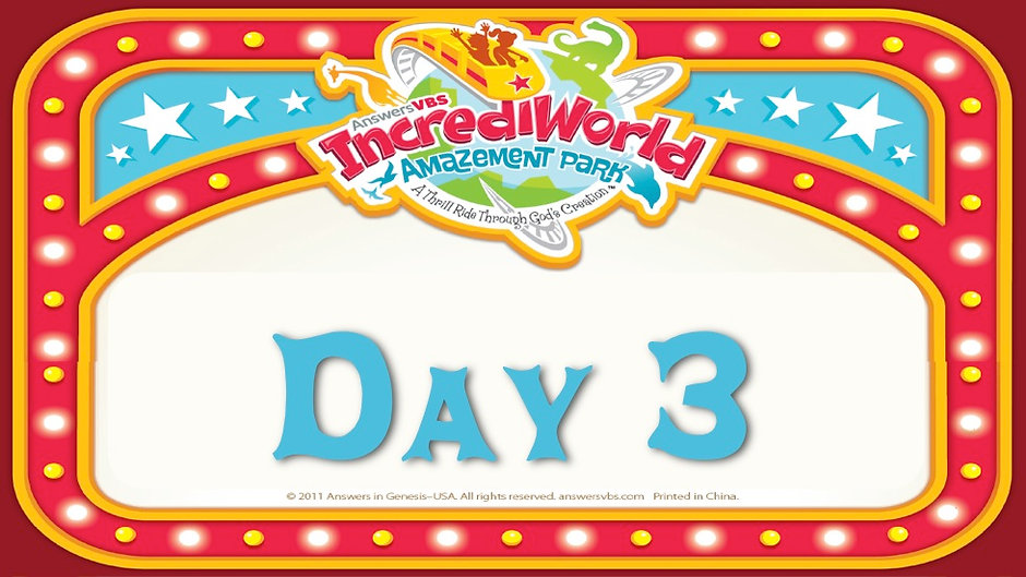 IncrediWorld VBS Day 3