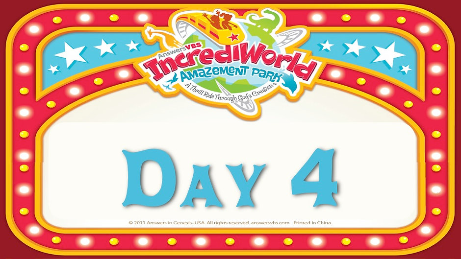 IncrediWorld Day 4