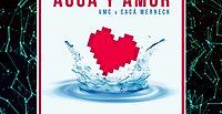 Agua Y Amor - VMC & Cacá Werneck