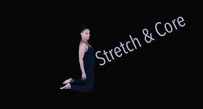 STRETCH & CORE