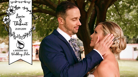 WEDDING FILM - LUCIE + THIBAUT - par MELBAS 801