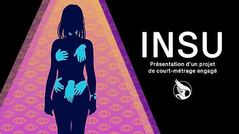 INSU - Présentation d'un court-métrage engagé