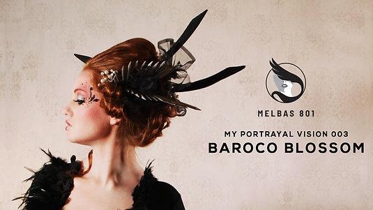 MY PORTRAYAL VISION #003 - BAROCO BLOSSOM - With Willo