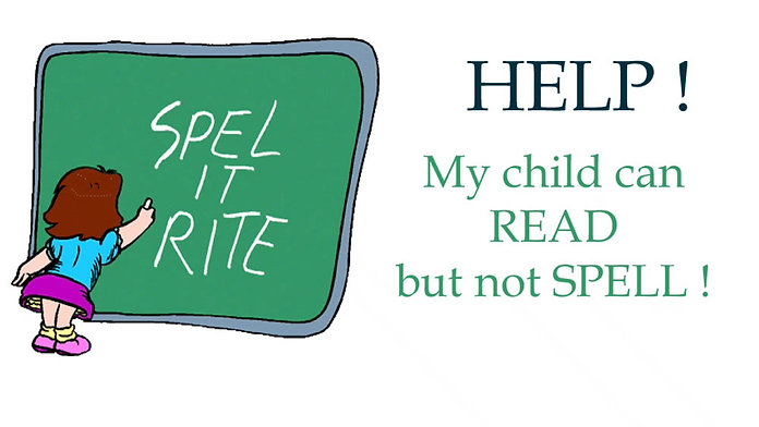 HELP ! My child can read but cannot spell.