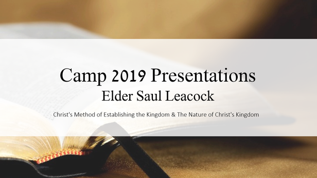 Camp 2019 - Elder S. Leacock