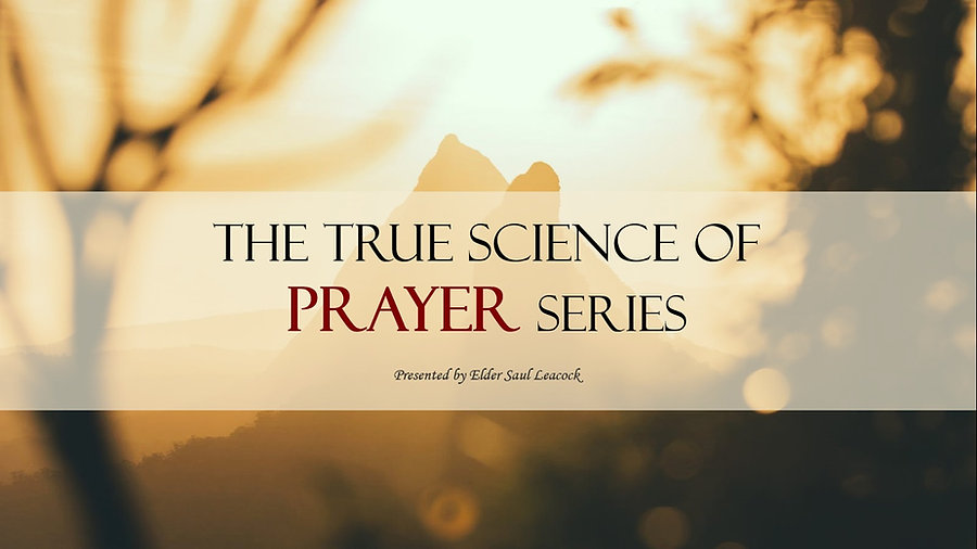 The True Science of Prayer