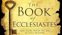 Devotions - August 10, 2020 - Ecclesiastes 1:1-3:22