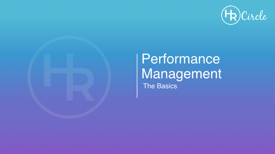 Performance Management - The Basics