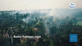 Burma_ Methodical Massacre at Rohingya Village
