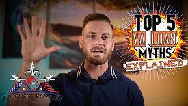 Real Estate Explained EP 1: Top 5 VA loan myths