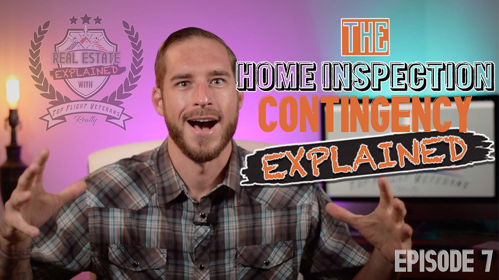 Real Estate Explained Ep7: The Home Inspection Contingency