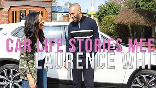 My Car Life Stories meets Laurence White