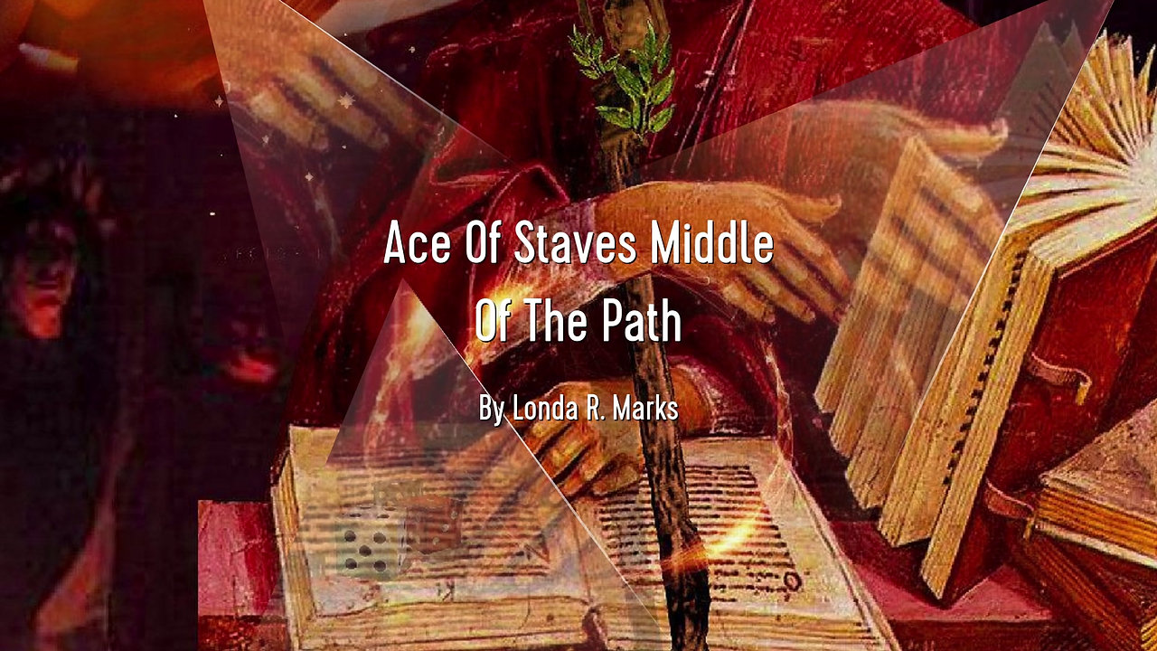 Ace Of Staves Middle Of The Path