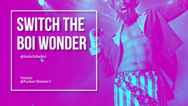 Switch the Boi Wonder - Chicago Artist Profiles