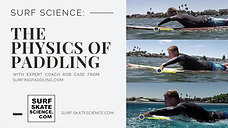 The Physics of Paddling
