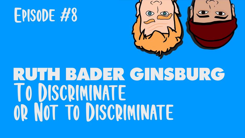 WIN PODCAST Ep. 8 - Ruth Bader Ginsburg