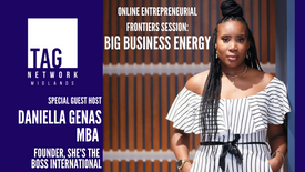 Entrepreneurial Frontiers Big Business Energy with Guest Host, Daniella Gena MBA