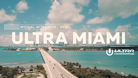 Ultra Miami 2019 (Official 4K Aftermovie) (1)