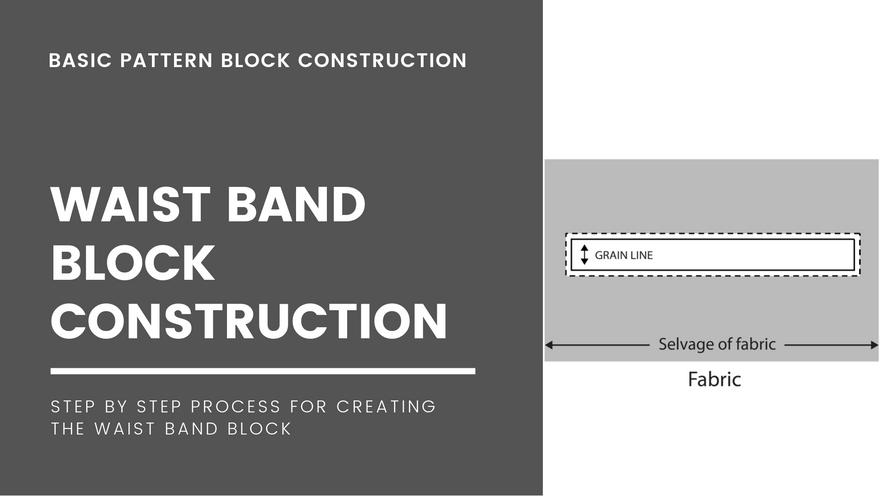 Waist Band Block