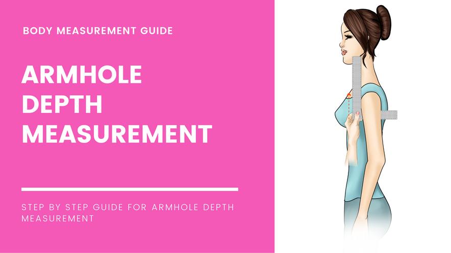 Armhole Depth Measurement