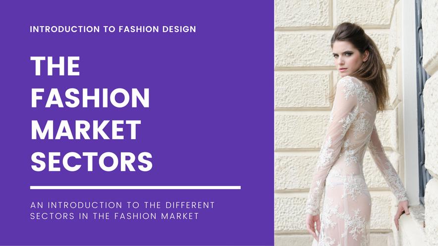 Fashion Market Sectors