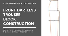 Dartless Trouser Block (Front)