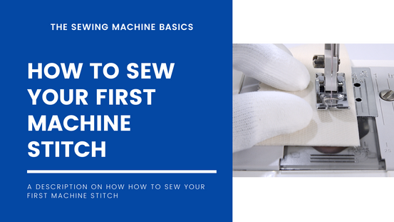How to Sew Your First Stitch
